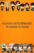 BANGTAN BOYS/방탄소년단 İle Hayaller Ve Tepkiler by LadyCottonCandy