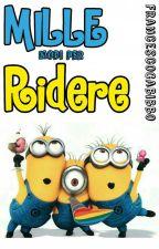 Mille Modi per Ridere! by Fran21_