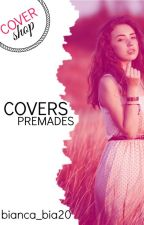 covers & premades by bianca_bia20