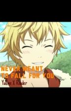 [DISCONTINUED] Never Meant To Fall For You {Yukine X Reader} by Suga-Waifu