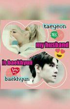 My Husband Is Baekhyun by alysaqistina24