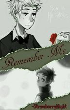 Remember Me【DipBill/PhillWill】  by -Meanwhilesmile-