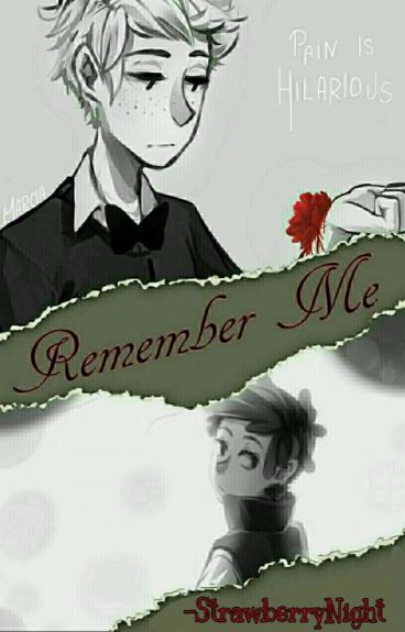 Remember Me【DipBill/PhillWill】