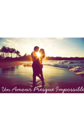 Un Amour Presque Impossible by Sbibinaa
