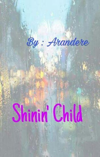 Shinin' Child