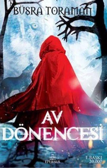Av Dönencesi (Kırmızı Başlıklı Kız-1) | KİTAP OLDU