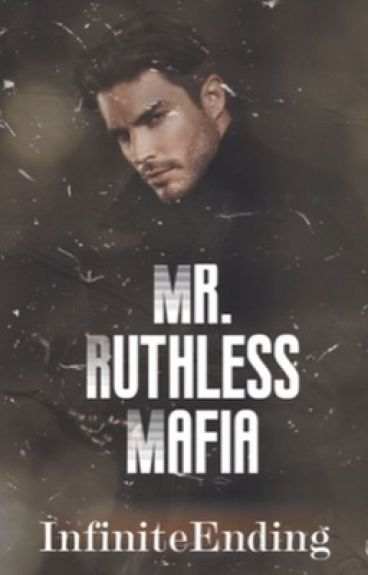 Mr. Ruthless Mafia ✔ (COMPLETED)