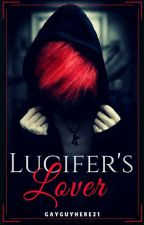 Lucifer's Lover (4th Book in the series: Desecrating Taboos) by GayGuyhere21