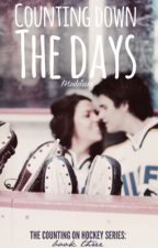 Counting Down The Days (Counting on Hockey #3) by helena_toews