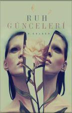 Ruh GünceLeri by RedEraser