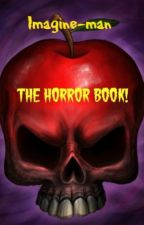 The Horror Book by Imagine-man
