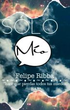 Solo Mio (Shameron) [Editando] by FelipeRibba