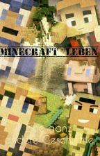 Minecraft Leben: Eine Ganz Andere Geschichte  by Katzuin