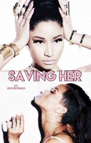 Saving Her || Rihanna & Nicki Minaj