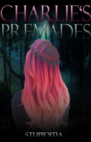 charlie's premades ♡