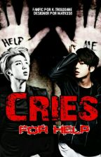 °Cries for Help°| knj + ksj by K-Trouxiane