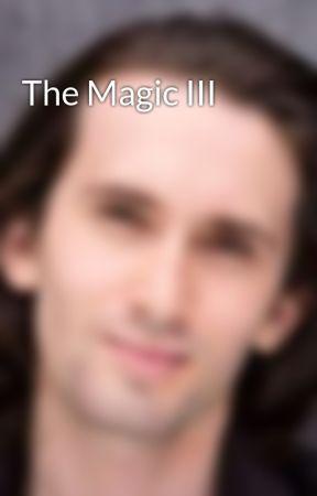 The Magic III by stevos12