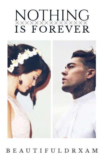 Nothing Is Forever [abgeschlossen]