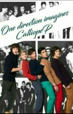 Imagines With One Direction  by CalliopeP