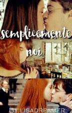 Semplicemente Noi (Hinny) by itsallboutyou