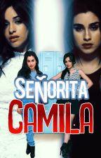 """""""Señorita camila""""CAMREN G!P by Alexia_5H"""