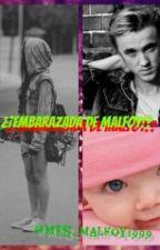 ¿¡Embarazada De Malfoy!? by mrs_malfoy1999