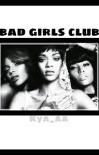 Bad Girls Club  (celebrity au) by kya_aa