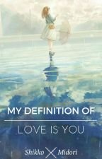 [Kagamine]My Definition Of Love Is You!  by Shikko_chan