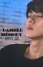 Damned Memory ~ الذاكرة اللعينة  by pcy_co