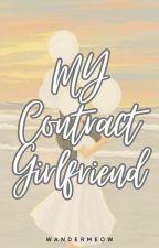 My Contract Girlfriend by jeniyarosie