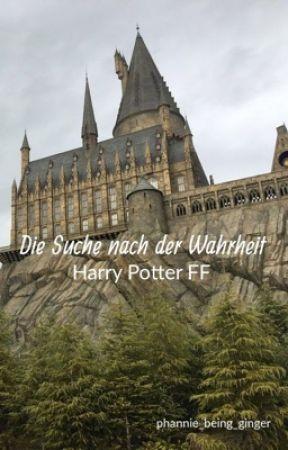 Die Suche nach der Wahrheit (Harry Potter FF) by Phannie_being_ginger