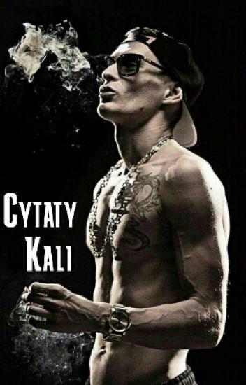 Cytaty Kali Kamaz808 Wattpad