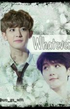 Whatever by Park_Yie_Chan