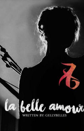 La Belle Amour ➳ A. L.