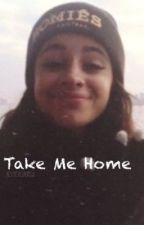 Take Me Home {Camren} by AestheticJauregui