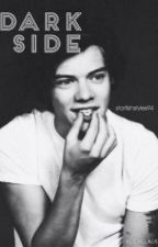 Dark Side (a Harry Styles fanfic) by starfishstyles94