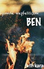 İçimde Keşfettiğim BEN (ASKIDA..) by fatihhkaara