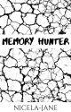 Memory Hunter by Nicela-Jane