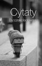 Cytaty by czekoladowaa_