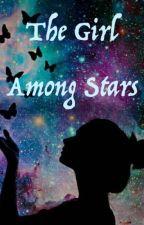 The Girl Among Stars by ShinySideUp