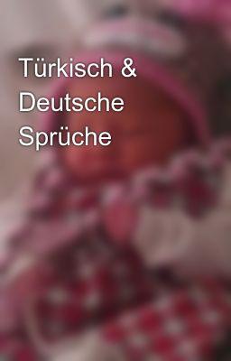 Liebessprüche deutsch türkisch