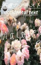 accidental text ➝n.m [ completed ] ( short story ) by unicornsrgucci