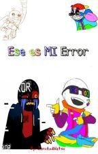 Ese Es MI Error by ZoruAndHatsu