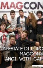 UN'ESTATE DI LORO MAGCON® by angelinateot