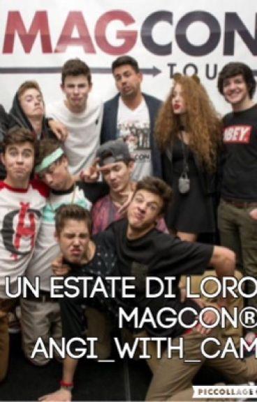 UN'ESTATE DI LORO MAGCON®