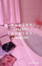 (Oneshot) IMAGINE by justblank_