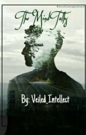 The Mind Talks by Veiled_Intellect