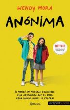 Anónima. (EDITANDO) by WendyMra
