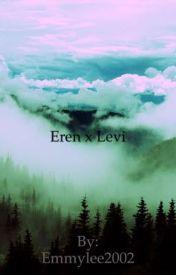 Eren x Levi by Emmylee2002