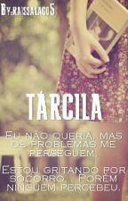 Tárcila by raissalago5